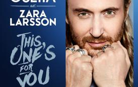 """David Guetta feat. Zara Larsson """"This One's For You""""  La canzone ufficiale di UEFA Euro 2016"""