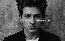 CHARLIE PUTH – DANGEROUSLY