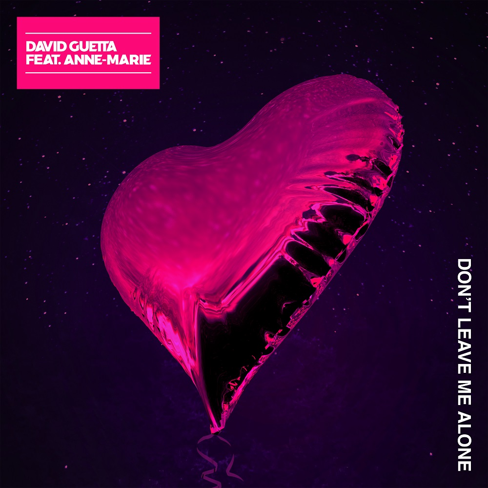 David Guetta 'Don't Leave Me Alone' feat Anne Marie