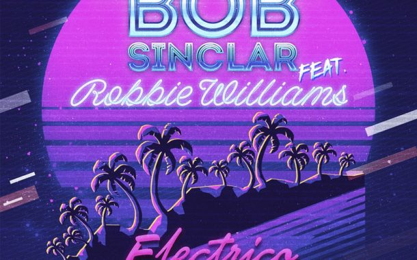 Bob Sinclar Feat. Robbie Williams - Electrico Romantico