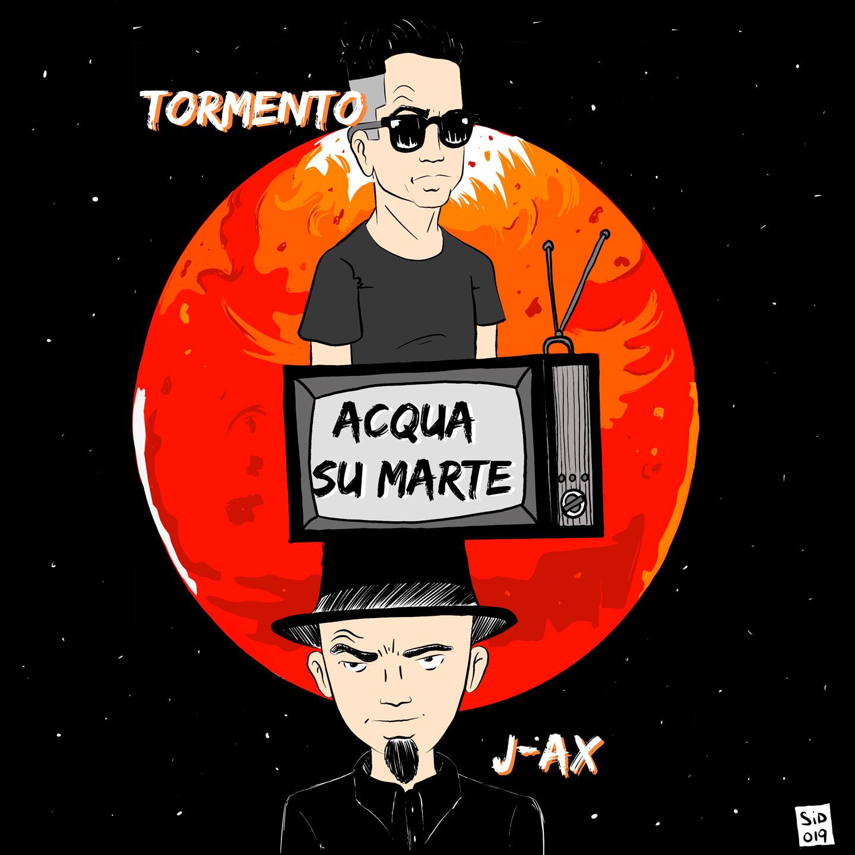 TORMENTO FEAT. J-AX - Acqua su Marte